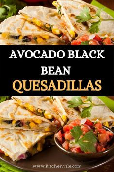Avocado Black Beans Quesadillas Recipe. It is simple and easy to make for family, and everyone will love it. Avocado dinner/ avocado meals/ avocado recipes/ stuff avocado/ paleo avocado recipes/best avocado recipes/ healthy recipes with avocado Best Avocado Recipes, Vegan Recipes, Mexican Entrees, Quesadilla Recipes, Salad Recipes For Dinner, Quesadillas, Black Beans, Lunch Ideas, Healthy Eats
