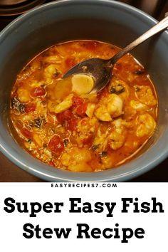 #Super #Easy #Fish #Stew #Recipe