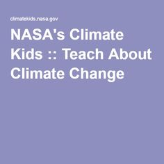 NASA's Climate Kids :: Teach About Climate Change