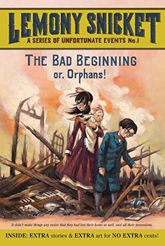 The Bad Beginning: Or, Orphans! (A Series of Unfortunate Events, Book 1) by Lemony Snicket et al., http://www.amazon.com/dp/0061146307/ref=cm_sw_r_pi_dp_1Vezub0B91ECA