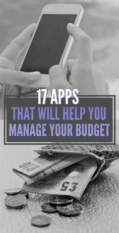 17 Apps You Need If You're Bad With Money