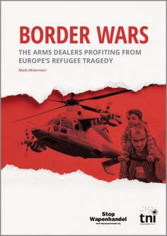 """""""While tens of thousands of refugees have died fleeing terrible violence and hardship to get to Europe, not everyone has lost out. This report exposes the military and security companies that have profited from the tragedy, winning contracts to provide the equipment to border guards, the surveillance technology to monitor frontiers, and the IT infrastructure to track population movements."""""""