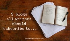 5 blogs all writers should subscribe to
