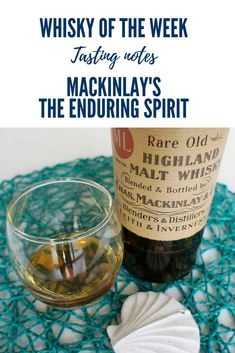 Mackinlay's The Enduring Spirit Whisky Blended Whisky, Whisky Tasting, Malt Whisky, Cigar, Whiskey, Alcoholic Drinks, Spirit, Notes, Bottle