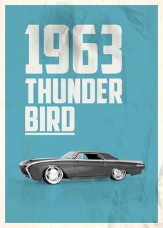 Melih Bertan - 1963 Thunderbird #collection #cars #wallpaper #poster #toys #design #print #creative #art
