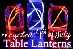 How to Make Recycled Fourth of July Table Lanterns ~ Creative Green Living