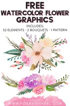 Download this entirely FREE set of watercolor flower graphics for your projects! #foxandhazel #freewatercolor #watercolorflowers #watercolorgraphics #watercolorart #freeclipart #freedesignelements #flowers