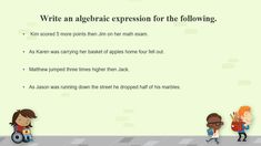 Practice writing algebraic expressions.