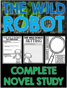 The Wild Robot Complete Novel Study Unit with Resources and Activities 3rd Grade Books, Grade 3, The Wild Robot, Author Studies, Classroom Language, Book Suggestions, Literacy Activities, Read Aloud, Elementary Schools