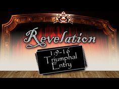 """Revelation 1:9-16    """"Triumphal Entry"""" Pastor Glen Mustian from Calvary Chapel True North in Colorado Springs Colorado"""