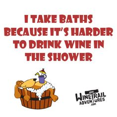 Nothing like a nice bath and a glass of wine! #wine #humor