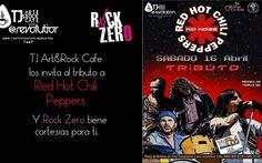 Recuerden Hoy JUEVES 14 DE ABRIL gana CORTESÍAS para el Tributo a Red Hot Chili Peppers / LA MECANICA ES ..Mandar un mensaje durante el horario del programa de ROCK ZERO de 4 a 6 PM Hora del pacifico / ----MANDA UN MENSAJE----A la pagina ENTRA AQUI----- http://tjev.mx/1V7tRVs