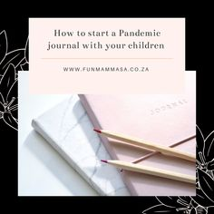 How to start a Pandemic journal with your children - Mamma & Bear Journal Jar, School Diary, Kids Writing, History Books, How To Introduce Yourself, Your Child, Have Fun, Parenting, Social Media