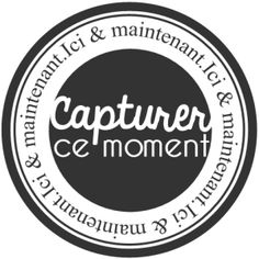 Etiquettes:capturer ce moment