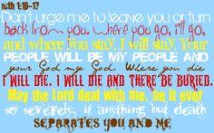Ruth 1: 16-17 my favorite