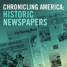 Chronicling America: Historic Newspapers