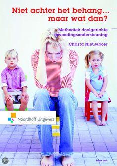 Voor ik aan de minor begon, was het boek van Christa Nieuwboer voor mij het voorbeeld voor opvoedondersteuning. Ik dacht dat opvoedondersteuning bestond uit het aanreiken van opvoedingstechnieken aan ouders.