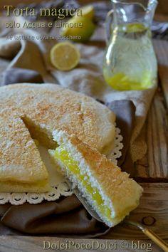 Torta magica farcita con crema di acqua e limone - ne latte ne uova ne zucchero | Dolci poco Dolci