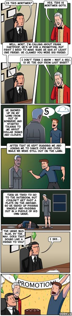 The Sims, the only place where it's ok to be a stalker.