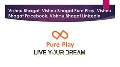 Vishnu Bhagat, Vishnu Bhagat Linkedin, Vishnu Bhagat Facebook  Vishnu Bhagat Pure play is a very big name in india .Vishnu Bhagat, Vishnu Bhagat latest news.More information about Vishnu Bhagat, Vishnu Bhagat Pure Play, Vishnu Bhagat Facebook ,vishnu bhagat linkedinplease visit our website http://indiatoday.intoday.in/story/pure-play-eyeing-rs-100cr-sales-to-open-85-outlets-by-fy17/1/575286.html