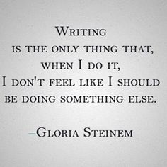 This doesn't completely hold true for me but I get what she's saying. #writeon✌️