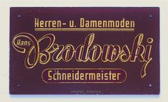 Tailor sign by E. Prester of Bielefeld, DE, c.1950s. Laurence Penney Collection.