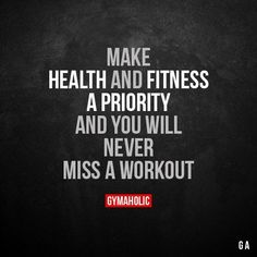 Make Health And Fitness A Priority