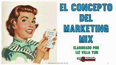 Mercadotecnia a Cucharadas: El Concepto del #Marketing Mix: La mezcla de la #Mercadotecnia, tal vez no es lo que creías.