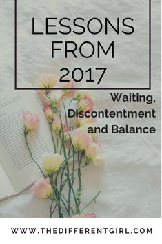 Lessons from 2017, trusting God, Christian Blogger, waiting, discontentment,