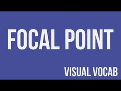 Focal Point defined - From Goodbye-Art Academy - YouTube