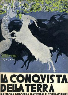 """La Conquista della Terra (The conquest of the Earth) magazine, Sept. 1939, Cover design woodcut by Duilio Cambellotti (Italian, 1876-1960). Published by the Fascist organization """"Opera Nazionale Combattenti"""" 1935-1939."""
