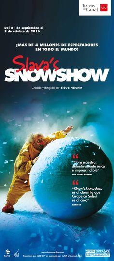 Campaña de publicidad en quioscos en puntos estratégicos del centro de Madrid y abarcando a su vez barrios de gran afluencia del espectáculo internacional Slava's Snow Show.