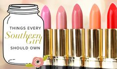 13 Things Every Southern Girl Should Own: Signature Lip Color