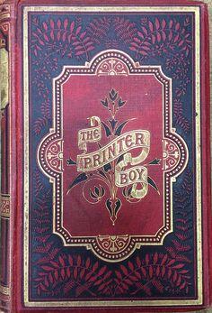 The Printer Boy How Benjamin Franklin, the printer boy, made his mark by W. M. Thayer, Edinburgh & London: Gall & Inglis.[1891]