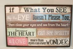 Afmeting: x x 4 cm - Houten Tekstbord - If what you see. Me Quotes, Funny Quotes, More Than Love, Close Your Eyes, What You See, E Cards, Wise Words, Sayings, My Love