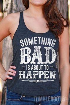 Something Bad | Women's Racerback Tank Top