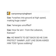 ✨Cas will always protect the Winchesters--- of course, when he returned to the bunker after the chick banishing him, he was really mad and wanted to know where Sam is, he cares about him a lot as well