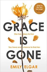 Grace is Gone: The gripping psychological thriller inspired by a shocking real-life story Book Cover Art, Book Cover Design, Secrets And Lies, How To Be Graceful, One Chance, Friends Set, Thriller Books, Latest Books, Writing A Book