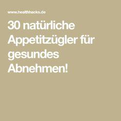 30 natürliche Appetitzügler für gesundes Abnehmen!