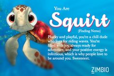 I'm Squirt from 'Finding Nemo'! Which minor Disney character are you?null - Quiz