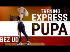 EXPRESS PUPA - trening na pośladki bez rozbudowania ud | Codziennie Fit - YouTube Fitness, Youtube, Youtubers, Youtube Movies