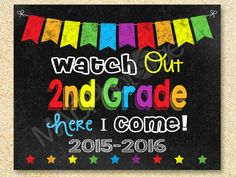 Watch Out 2nd Grade Chalkboard sign, Instant Download, 1st day of school sign, First Day of School, Back to school 8x10 by MadPhotoge on Etsy