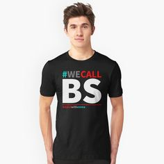 """WE CALL BS - Stand with Emma"" Unisex T-Shirt by LisaLiza 
