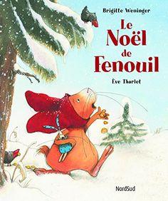 Le Noël de Fenouil de Eve Tharlet https://www.amazon.fr/dp/287142814X/ref=cm_sw_r_pi_dp_x_AVGaybPDEV9HX
