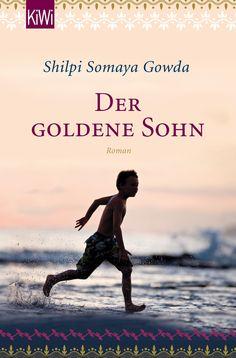 """""""Der goldene Sohn"""" von Shilpi Somaya Gowda - ein Roman mit Großen Gefühlen von feelings!"""