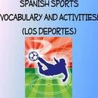 Sports Vocabulary Activities and Games Unit in Spanish (Los Deportes)