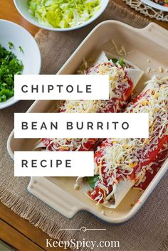 Chipotle Bean Burritos, a perfect and easy meal to make for dinner. Simple vegetarian dish