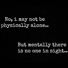 Alone and lonely...different things...