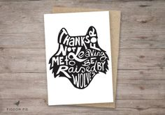 Mothers Day card. Thanks for not leaving me to be raised by wolves. $4.00, via Etsy.