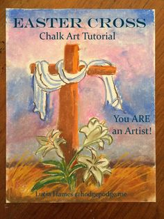 Easter Cross Chalk Art Tutorial - You ARE an Artist!